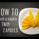 How to Fold a Napkin into a Twin Candles