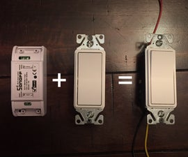 DIY Hybrid Sonoff Smart Switch for $10