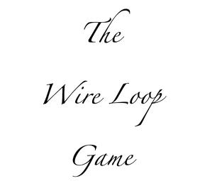 Wire Loop Game Tutorial