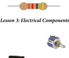 Lesson 3: Circuit Components