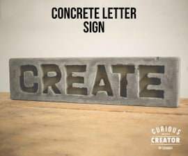 Concrete Letter Sign