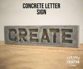 Concrete Letter Sign