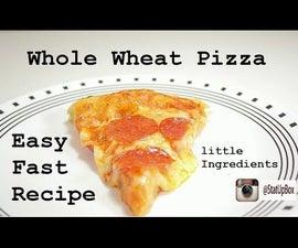 Whole Wheat Pizza Recipe