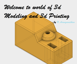 Introduction to 3D Modeling and 3D Printing