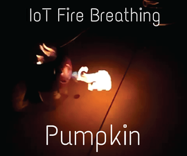 IoT Fire Breathing Pumpkin (Controlled With Your Phone)