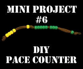 Mini Project #6: DIY Pace Counter