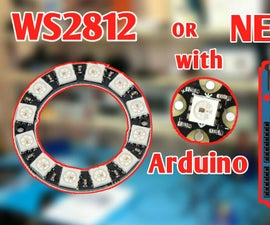 Arduino Ws2812 LED or Neopixel Led Strip or Ring Tutorial