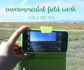 Using a Smartphone for Low Level Science Field Work