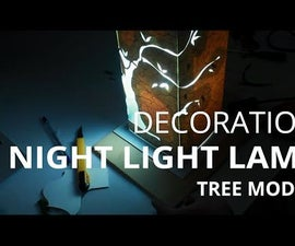 Crafts and Decoration: Night Light Lamp (Tree Model)