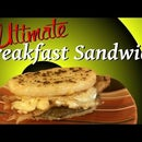 The Ultimate Breakfast Sandwich!