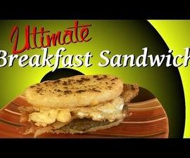 The Ultimate Breakfast Sandwich!