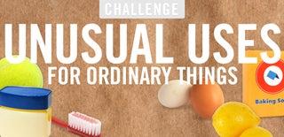 Unusual Uses Challenge
