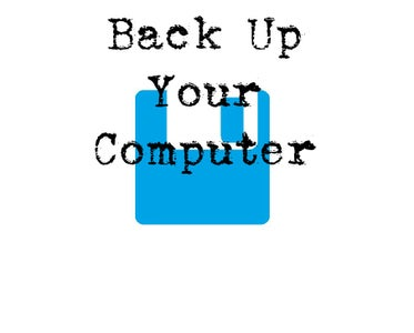 Back Up Your Computer