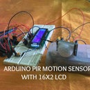 ARDUINO PIR Motion Detector With 16X2 LCD