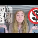 20 WAYS TO TRAVEL FOR FREE!