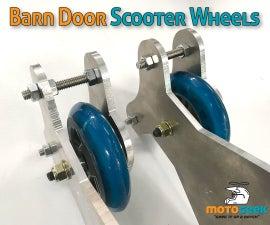 Barn Doors Using Scooter Wheels - CHEAP!