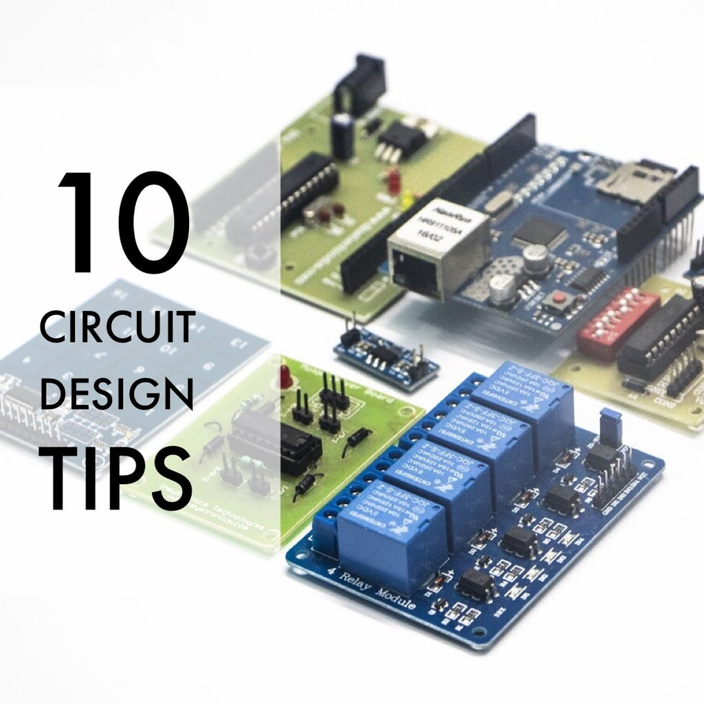 10 Circuit Design Tips Every Designer Must Know 12 Steps Instructables