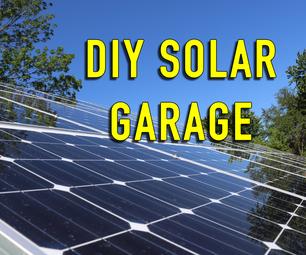 DIY Solar Garage