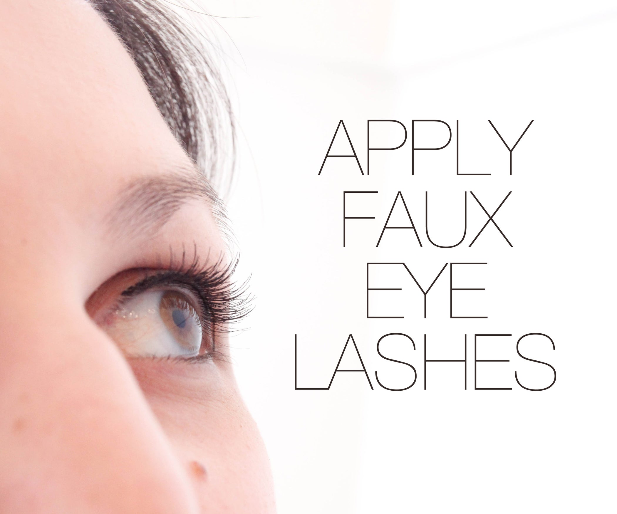 How To Apply Fake Eyelashes 6 Steps With Pictures