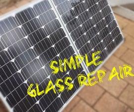 Broken Solar Panel Glass Repair (Simple)