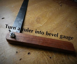 Bevel gauge from a ruler