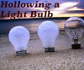 Hollowing a light bulb