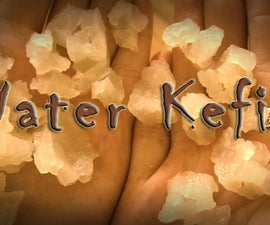 How to Make Authentic Water Kefir
