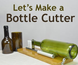 DIY: Glass Bottle Cutter