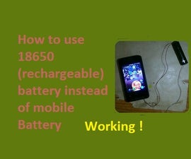 Running Mobile Phone With 18650 Battery
