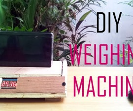 DIY Weighing Machine
