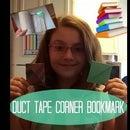 Duct Tape Corner Bookmark