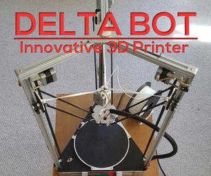 Delta Bot: DIY 3D Printer