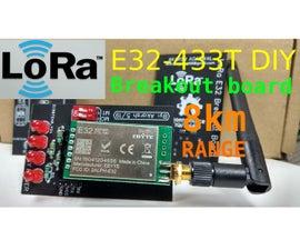 E32-433T LoRa Module Tutorial | DIY Breakout Board for E32 Module