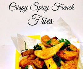 Crispy Spicy French Fries