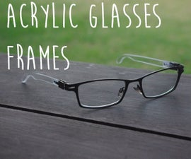 Clear Acrylic Glasses Upgrade