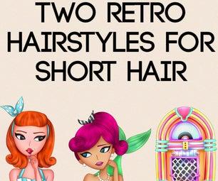 2 Retro Hairstyles for Short Hair