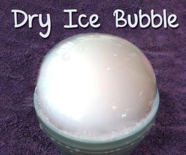 Dry Ice Bubble Project for Kids