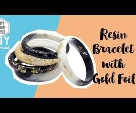 DIY Tutorial-How to Make a Resin Bracelet With Gold Foil!