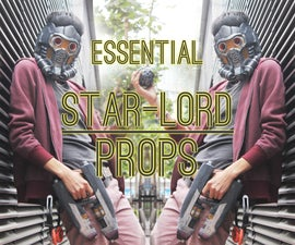 Essential Star-Lord Props