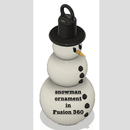Snowman Ornament in Fusion!