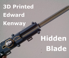 3D Printed Edward Inspired Hidden Blade