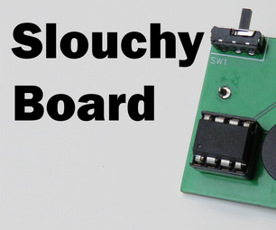 SlouchyBoard - an Annoying Way to Keep You From Slouching (Intro to EasyEDA)