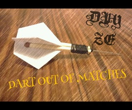 DART OUT OF MATCHES