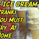 5 Ice Cream Pranks You Can Do on Family