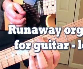 Runaway Organ Solo for Guitar - Lesson