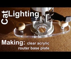 Making Acrylic Router Base Plate