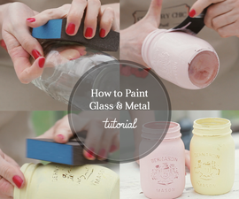 How to Paint Glass and Metal