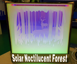 Make a Solar Noctilucent Forest