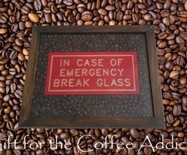 Gift for Coffee Addicts | How to Make a Shadow Box