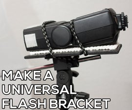How to Make a Universal Flash Bracket